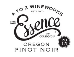 2015 A to Z Wineworks Pinot Noir The Essence Of Oregon