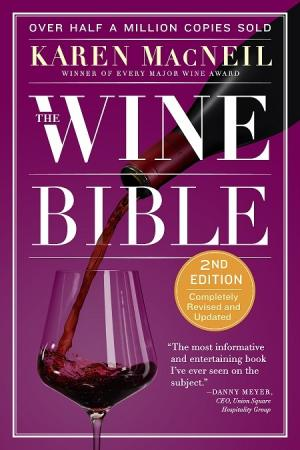 The Wine Bible by Karen MacNeil - Click Image to Close