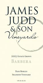 2005 James Judd and Son Vineyards Barbera
