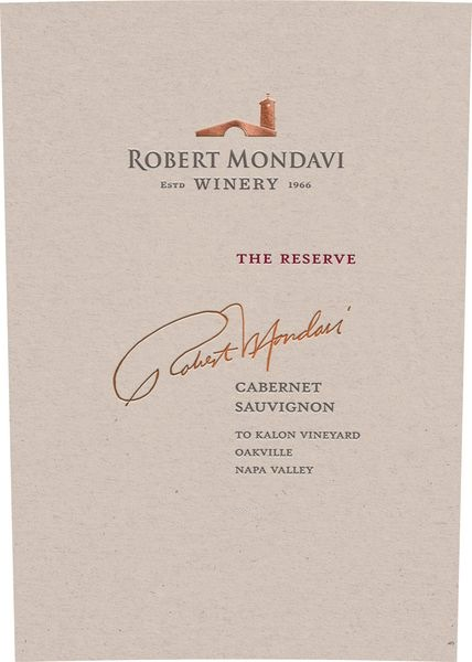 Robert Mondavi Cabernet Sauvignon Reserve To Kalon Vineyard