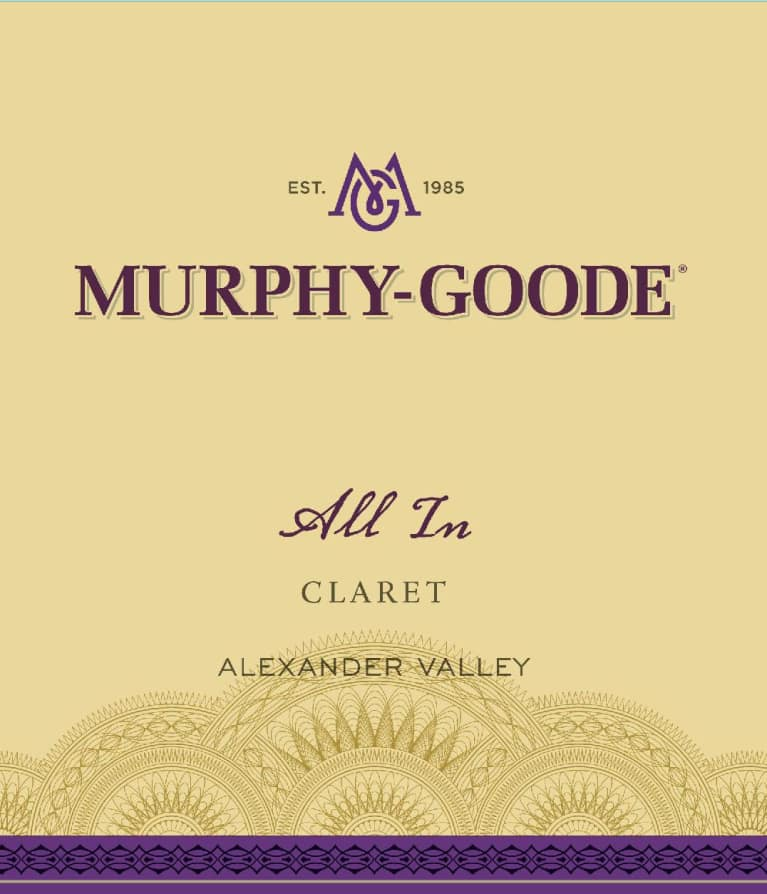 Murphy-Goode All in Claret