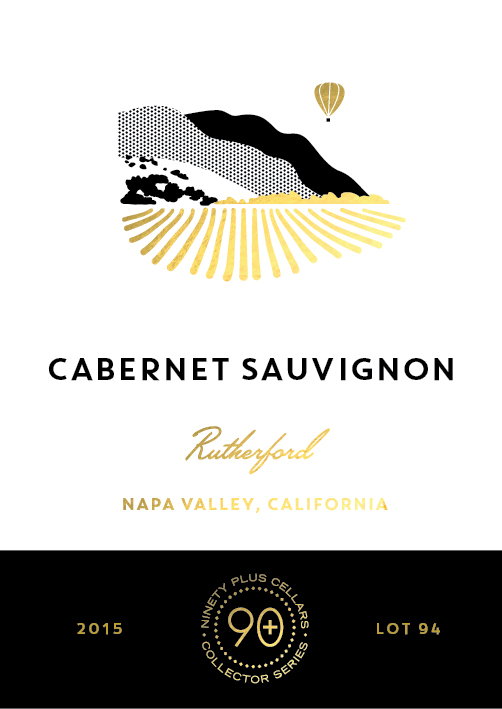 2015 Ninety + Cellars Cabernet Sauvignon Collectors Series Lot #94