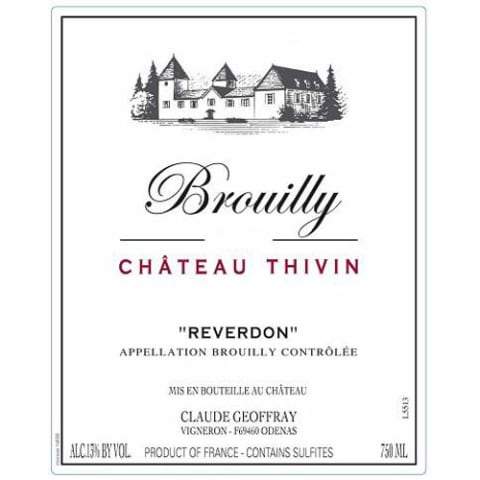 Chateau Thivin Brouilly Reverdon