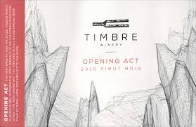 2015 Timbre Pinot Noir Mission Ranch Vineyard Opening Act