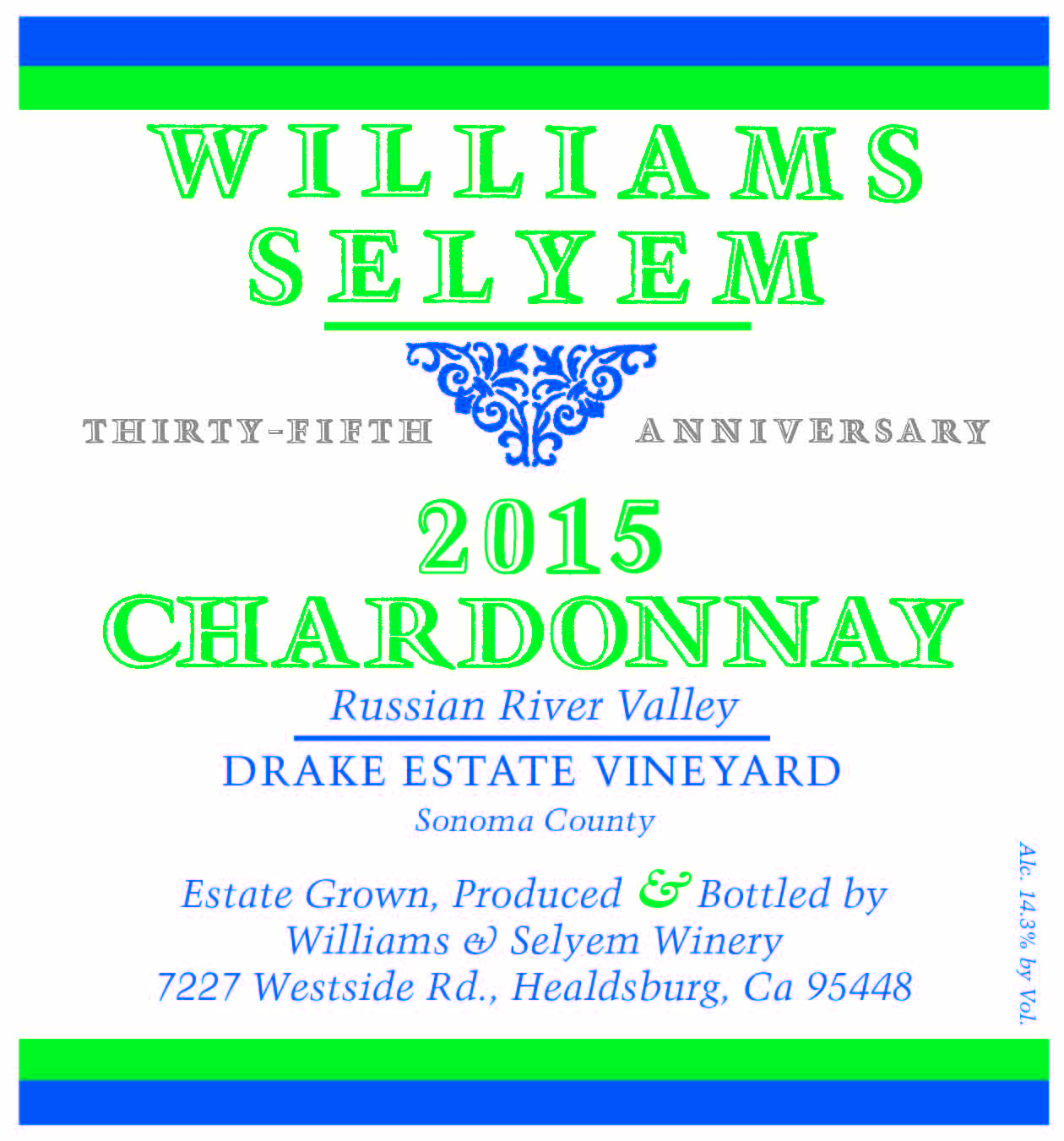Williams Selyem Chardonnay Drake Estate Vineyard