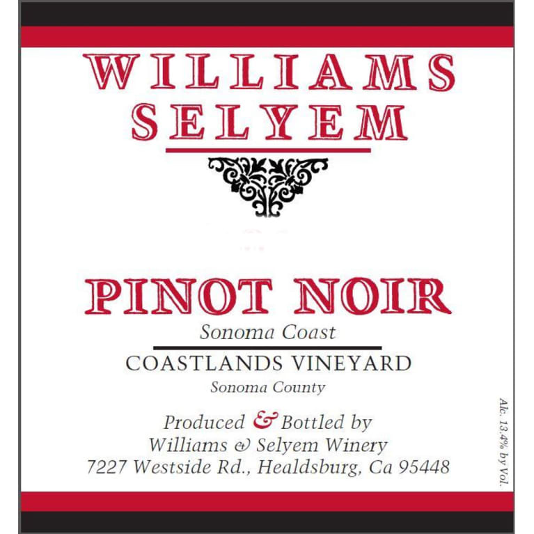 Williams Selyem Pinot Noir Coastlands Vineyard